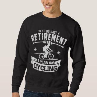 Retirement Plan cycling Sweatshirt