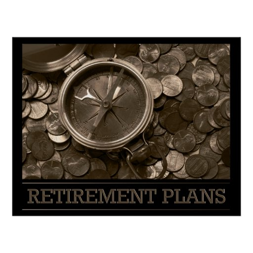Retirement Plans Poster