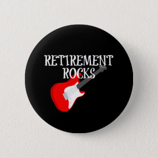 Retirement Rocks, Graphic Design with Guitar 2 Inch Round Button
