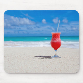 Retirement: Sandy Beach and Frosty Drink Mouse Pad
