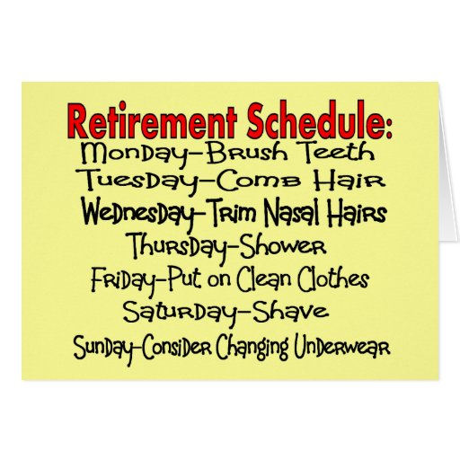 Funny Retirement Quotes And Sayings. QuotesGram