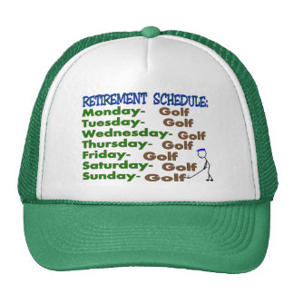 Retirement Schedule GOLFER Trucker Hat