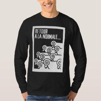 retour ala normale T-Shirt
