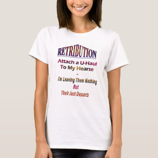 """Retribution"" Leaving Them Nothing T-Shirt"