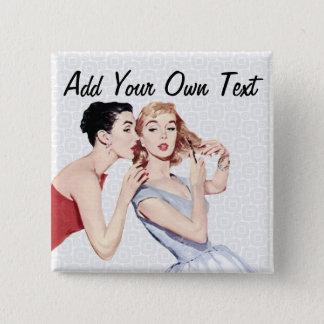 Retro 1950s Women Gossipers 2 Inch Square Button