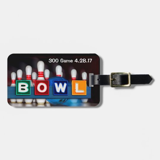 Retro BOWL sign Game Badge for perfect game Luggage Tag