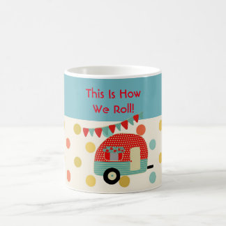 Retro Camper Love Mug - This is how we roll