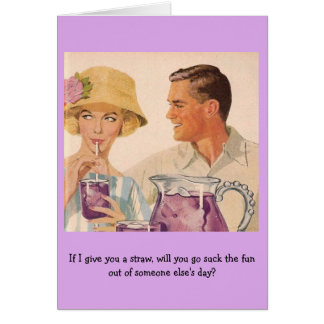 Retro Couple - If I Give You a Straw..., Card