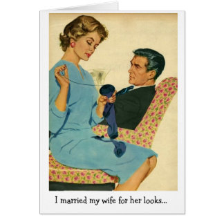 Retro Couple - Married Her for Her Looks, Card