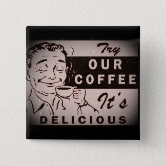Retro Delicious Coffee Ad 2 Inch Square Button