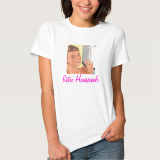 Retro Housewife T-shirts