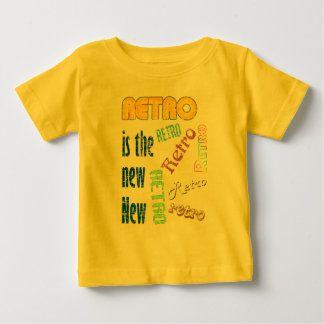 Retro is the new New Baby T-Shirt