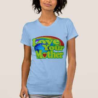 Retro Love Your Mother Earth Tees