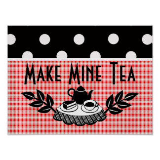 Retro Make Mine Tea Poster