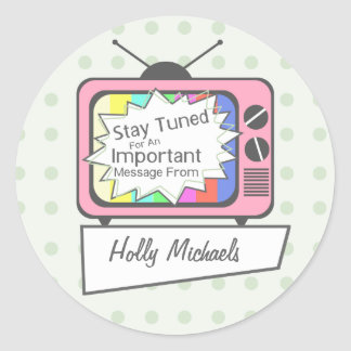 Retro Stay Tuned....Pink TV Set Round Sticker