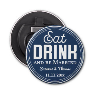 Retro Typography White Wedding Eat, Drink Button Bottle Opener