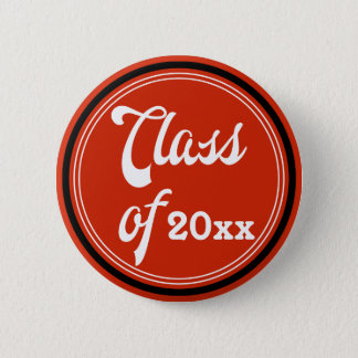 Retro Vintage Class Button - Choose your own color