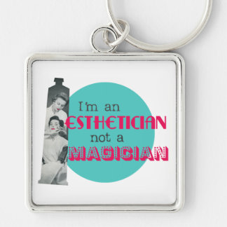 Retro Vintage Esthetician not a Magician Keychain