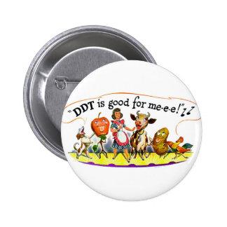 Retro Vintage Kitsch Ad DDT is Good for Me 2 Inch Round Button