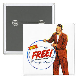 Retro Vintage Kitsch Advertising Man Here Free! 2 Inch Square Button