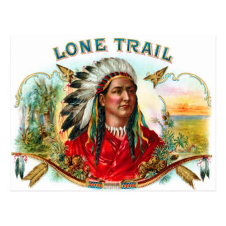 Retro Vintage Kitsch Cigar Label Indian Lone Trail Postcard
