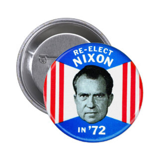 Retro Vintage Kitsch Politics Re-Elect Nixon in 72 2 Inch Round Button
