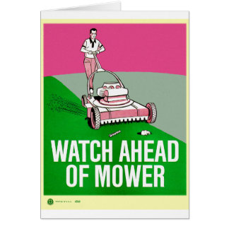 Retro Vintage Kitsch Poster Watch Ahead of Mower Card