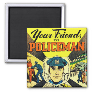 Retro Vintage Kitsch Your Friend The Policeman Square Magnet