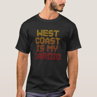 Retro West Coast Swing | West Coast Is My Cardio T-Shirt