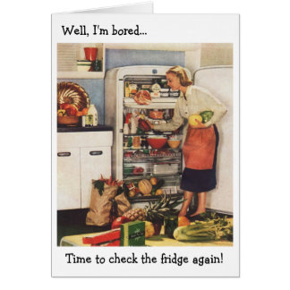 Retro Wife - Time to Check the Fridge!, Card