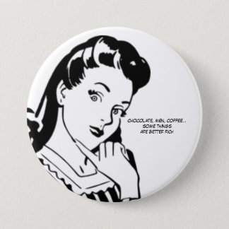 Retro Woman Rich Chocolate Men and Coffee 3 Inch Round Button