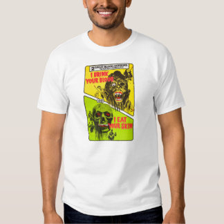 Retro Zombie: I Drink Your Blood - I Eat Your Skin Tshirt
