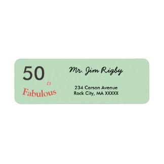 Return address label 50 is Fabulous