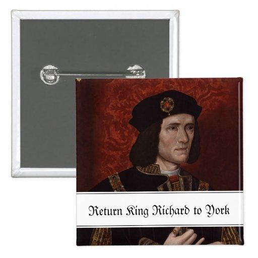Return King Richard III to York Pins