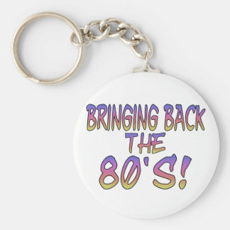 Return Of The 80's Keychains
