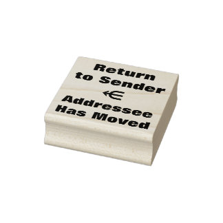 """Return to Sender"" ""Addressee Has Moved"" Rubber Stamp"