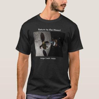 Return to the Moon! T-Shirt