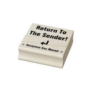 """""""Return To The Sender!"""" """"Recipient Has Moved"""" Rubber Stamp"""