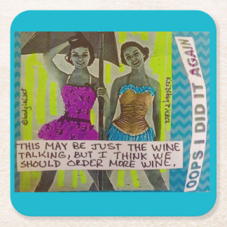 reusable coasters- THIS MAY BE JUST THE WINE TALKI Square Paper Coaster