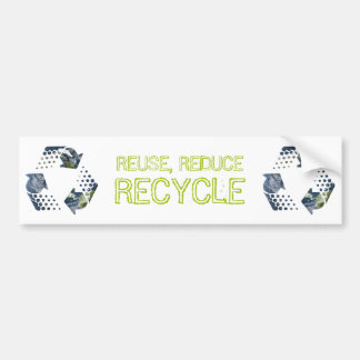 Reuse, Reduce, Recycle bumper sticker