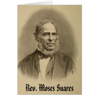 Rev Moses Suares Card