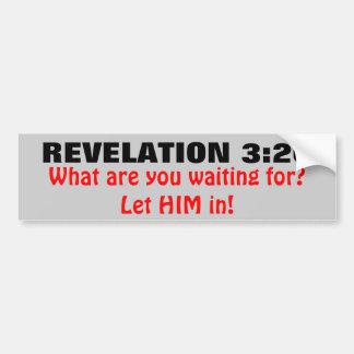 Revelation 3 20 Let Jesus in Bumper Sticker