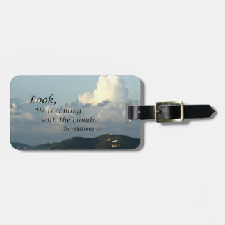 Revelations 1:7 Look, He is coming with the clouds Luggage Tag
