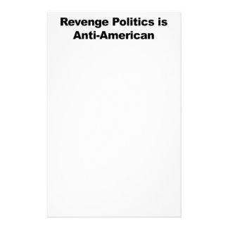 Revenge Politics is Anti-American Stationery