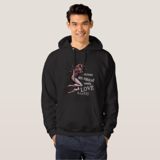 Reverse mermaid needs love black hoodie