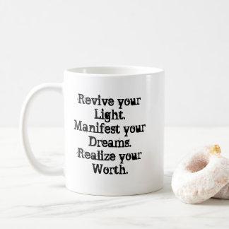 Revive your Light. Mug