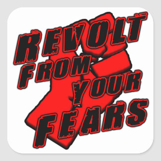 Revolt From Fears Square Sticker