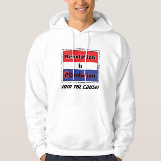 Revolution is Evolution Join the Cause Hoodie