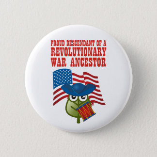 Revolutionary War Ancestor 2 Inch Round Button