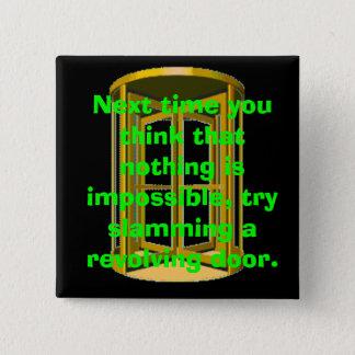 Revolving Door Slam 2 Inch Square Button